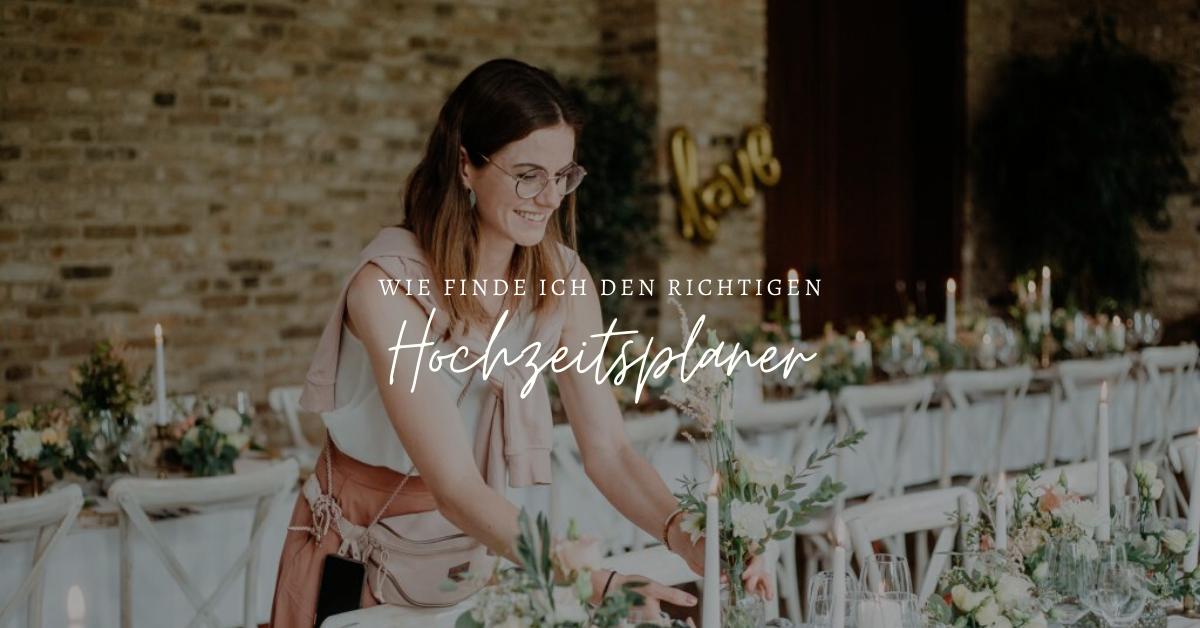 Wie du deinen Hochzeitsplaner findest
