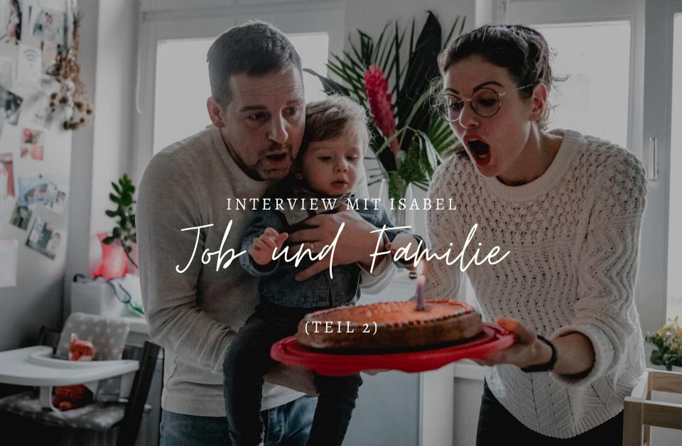 Interview mit Isabel Merfort zum Thema Job und Familie